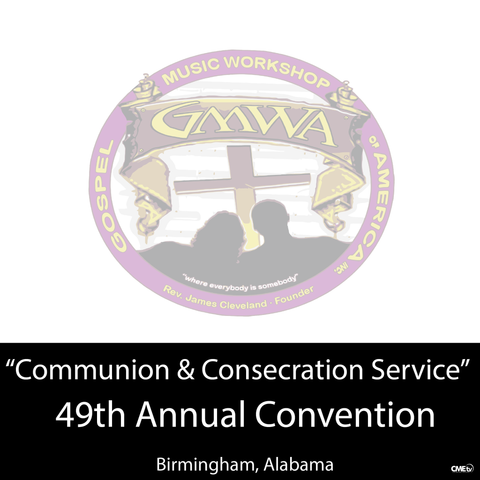 "GMWA 2016 DVD ""Communion & Consecration Service"""