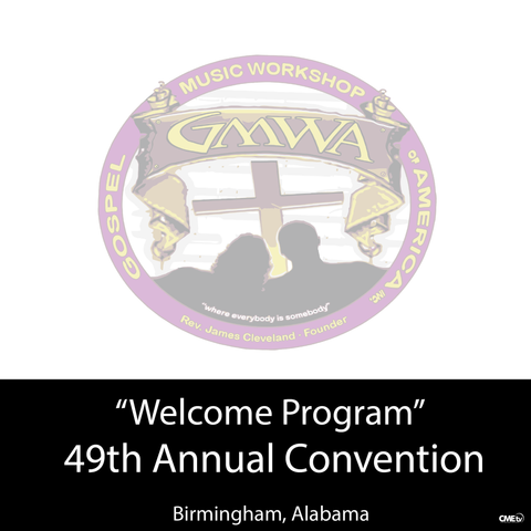 "GMWA 2016 ""Welcome Program/ Come As You Are Musical"""