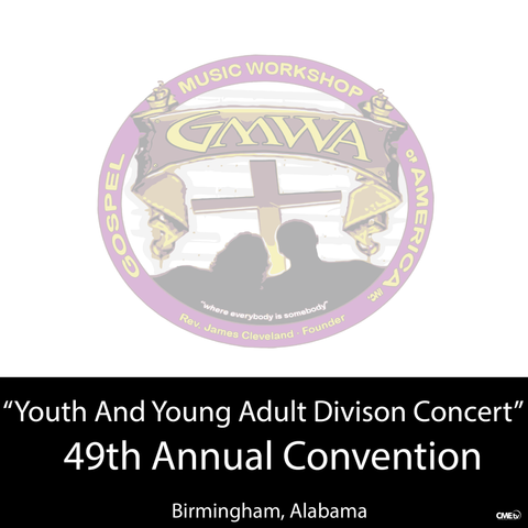 "GMWA 2016 ""Youth and Young Adult Division Concert"""