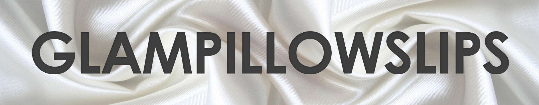GlamPillowSlips