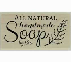 "All Natural Handmade Soap Rubber Stamp - 3"" X 1.5"" - Stamptopia"