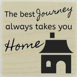 "Best Journey Home Quote Stamp - 1.5"" X 1.5"" - Stamptopia"