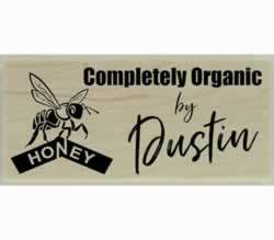 "Completely Organic Honey By Dustin Stamp - 2"" X 1"" - Stamptopia"