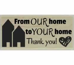 "From Our Home To Yours Quote Stamp - 2.5"" X 1"" - Stamptopia"