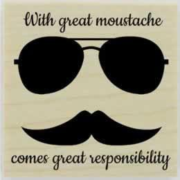 "Great Responsibility Moustache Stamp - 2"" X 2"" - Stamptopia"