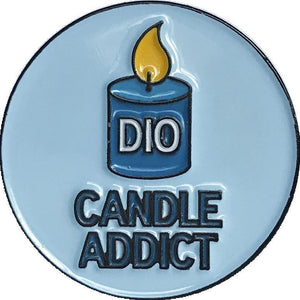 "Dio Adorable Candle Addict 1"" Round Enamel Pin Soft Enamel Pin - Dio Candle Company"