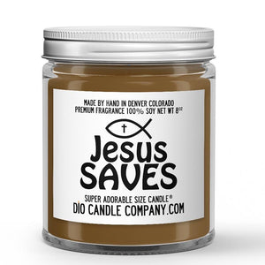 Jesus Saves Candle - Vanilla Chestnut - 8oz Super Adorable Size Candle® - Dio Candle Company