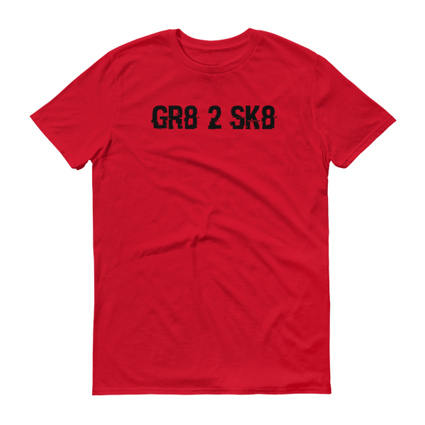 """GR8 2 SK8"" Red short-sleeve t-shirt"