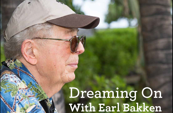 Dreaming On With Earl Bakken