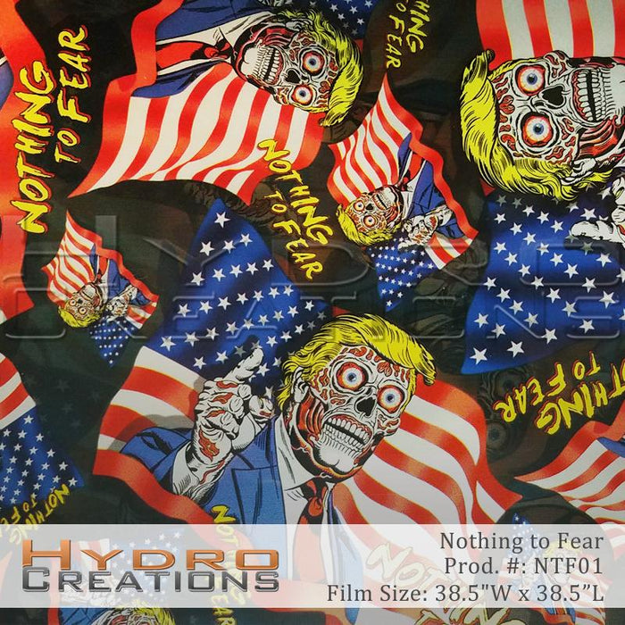 Nothing To Fear - Hydro film for hydro dipping and water transfer printing - HydroCreations