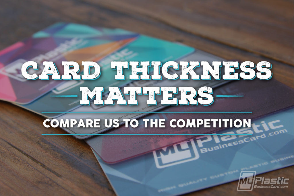 Plastic Card Thickness - Why It\'s Important | My Plastic Business Card