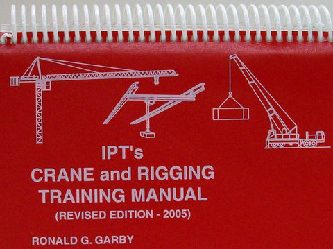 IPT'S CRANE AND RIGGING TRAINING MANUAL