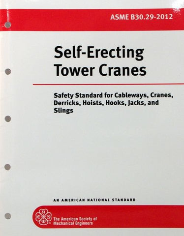 ASME B30.29: SELF-ERECTING TOWER CRANES