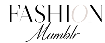 Fashion Mumbler