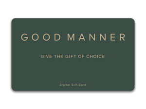 Digital Gift Card - Good Manner