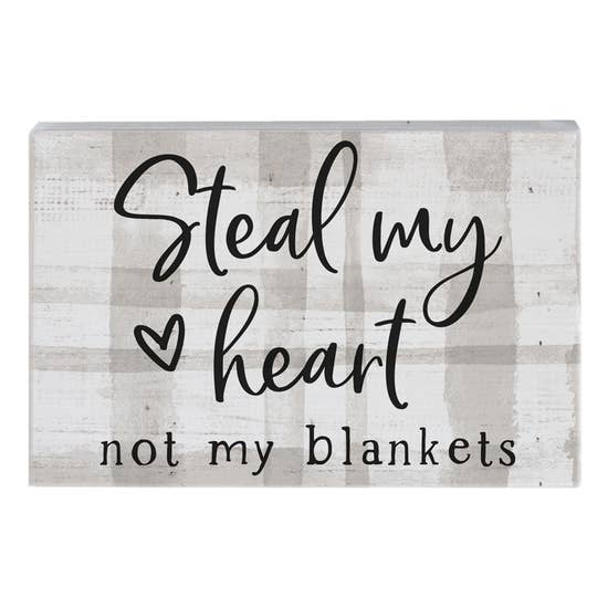 Steal my Heart Sign