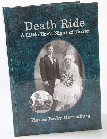 Death Ride: A Little Boy's Night of Terror - Local Author
