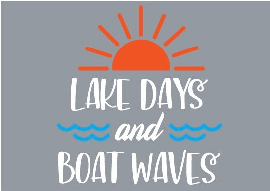 Lake Days & Boat Waves Tank
