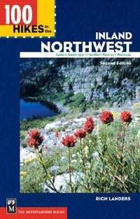 100 Hikes of the Inland Northwest