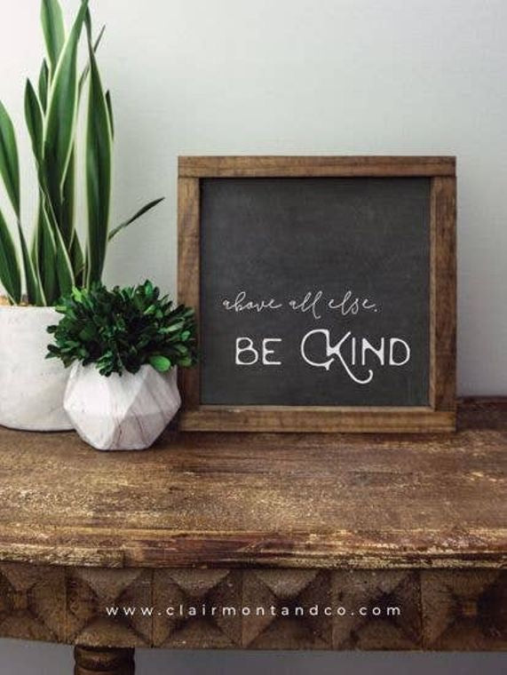 Black Chalk Be Kind Sign
