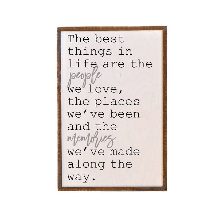 The Best Things in Life Wooden Wall Hanging Sign