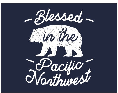 Blessed in the Pacific Northwest T-shirt