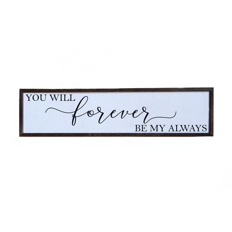 You Will Forever Be