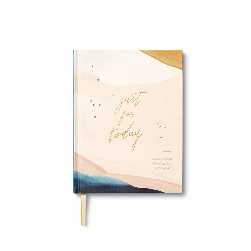 Just for Today - A Guided Journal for Healing, Hope and Daily Care