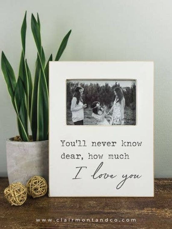 You'll Never Know Dear Frame