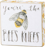 Block Sign - You're the Bees Knees