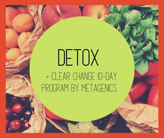 Detox + Clear Change 10-Day Program