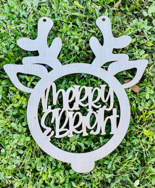 DIY/ Merry & Bright Reindeer/  Front Door Hanger/ Laser Cut/ Blank for Paint Parties