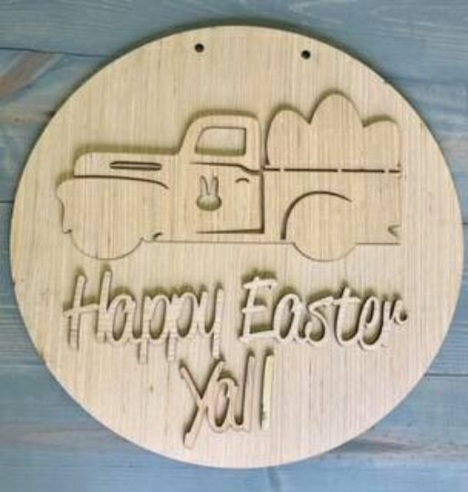 DYI/ Vintage Truck/Happy Easter Yall Door Hanger/ Laser Cut