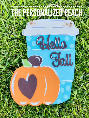 Hello Fall Pumpkin Spice Door Hanger/ Pumpkin Spice Latte