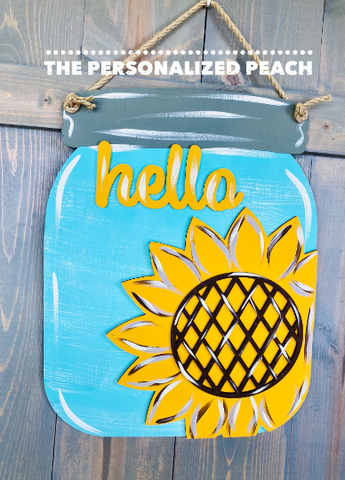 Sunflower Door Hanger/ Hello Door Decor/ Mason Jar