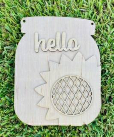 Hello Sunflower Mason Jar/DIY/laser Cut / Door Hanger Blank / Door Hanger/country decor