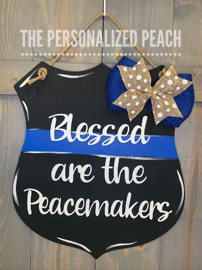 Blessed are the Peacemakers Police Badge Door Hanger