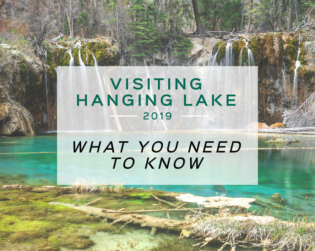 Visiting Hanging Lake 2019