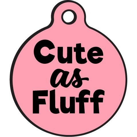 Bad Tags | Cute as Fluff