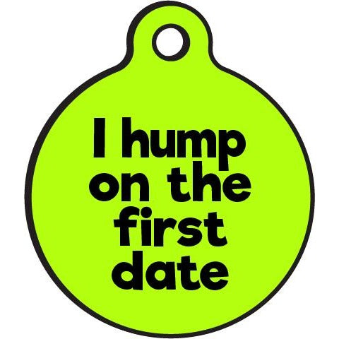 Bad Tags | I Hump on the First Date