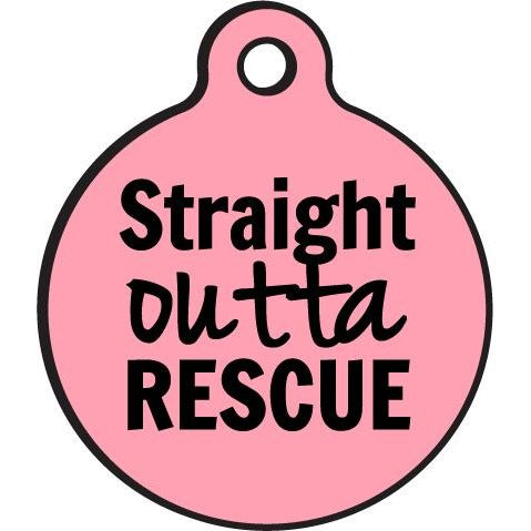 Bad Tags | Straight Outta Rescue