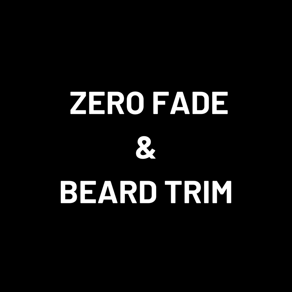 Zero Fade and Beard Trim