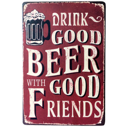 Drink Good Beer with Good Friends Wall Metal Tin Vintage Pub Sign Pub
