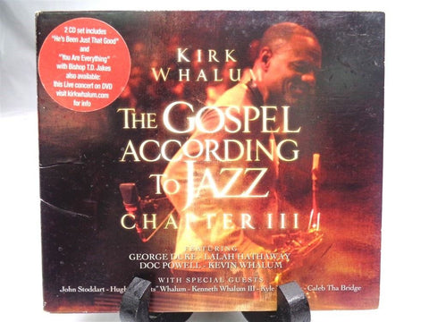 Kirk Whalum The Gospel According To Jazz Chapter III CD - Manassas Consignment