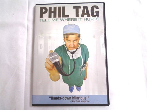 Phil Tag Tell Me Where It Hurts DVD - Manassas Consignment