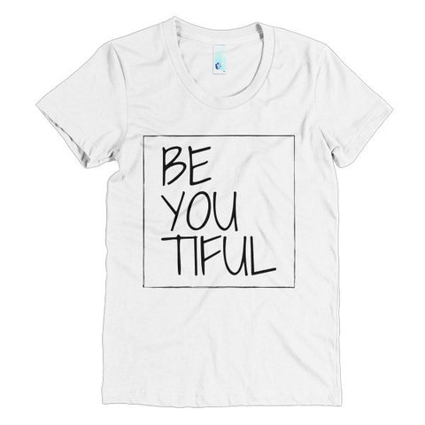 BeYOUtiful Women's Short Sleeve T-Shirt - White