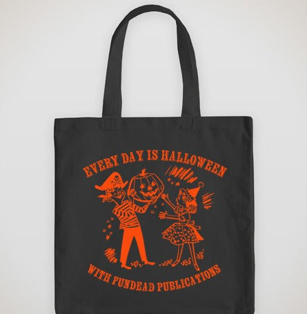 Halloween is Every Day Canvas Tote