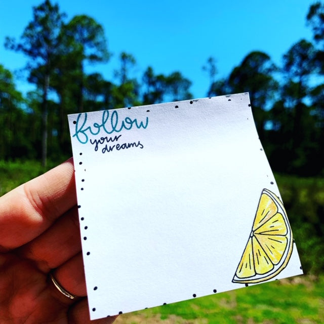 Follow Your Dreams // Sticky Notes