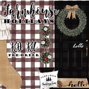 Farmhouse Holidays // KD Kit