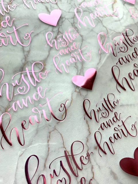 Hustle and Heart Pink Foiled Acetate // SeeAmyDraw Collab // Printed